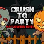 Crush to Party: Halloween Edition
